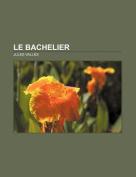 Le Bachelier [FRE]