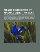 Manga Distributed by Madman Entertainment