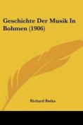 Geschichte Der Musik in Bohmen