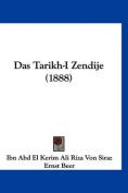 Das Tarikh-I Zendije (1888)