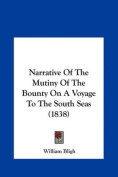 Narrative of the Mutiny of the Bounty on a Voyage to the South Seas