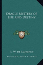 Oracle Mystery of Life and Destiny