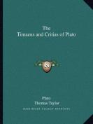 The Timaeus and Critias of Plato