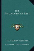 The Philosophy of Rest