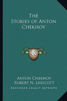 The Stories of Anton Chekhov