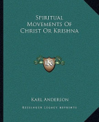Spiritual Movements of Christ or Krishna