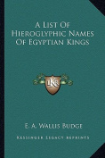 A List of Hieroglyphic Names of Egyptian Kings