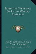 Essential Writings of Ralph Waldo Emerson