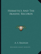 Hermetics and the Akashic Records