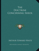 The Doctrine Concerning Sheol