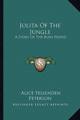 Jolita of the Jungle: A Story of the Bush People