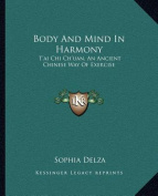 Body and Mind in Harmony