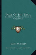 Tales of the Trail Tales of the Trail