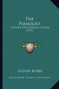 The Pianolist
