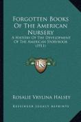 Forgotten Books of the American Nursery