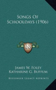 Songs of Schooldays (1906)