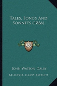 Tales, Songs and Sonnets