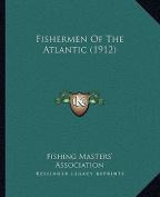 Fishermen of the Atlantic