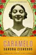 Caramelo: En Espanol [Spanish]