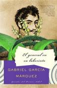 El General En Su Laberinto = The General in His Labyrinth [Spanish]