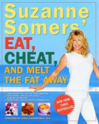 Suzanne Somer's Eat, Cheat, and Melt the Fat away