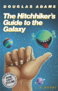 The Hitchhiker's Guide to the Galaxy 25th Anniversary Edition