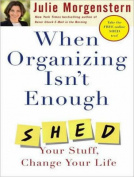 When Organizing Isn't Enough [Audio]