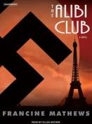 The Alibi Club: A Novel [Audio]