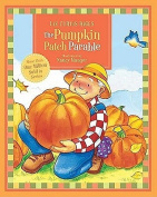 The Pumpkin Patch Parable (Parable) [Board book]
