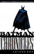 Batman Chronicles: Vol 01
