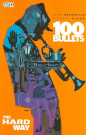 100 Bullets Vol 8 the Hard Way