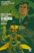 Ex Machina Deluxe, Volume 1