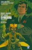 Ex Machina Deluxe, Volume 1