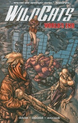 Wildcats Worlds End: Book 1