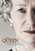 The Queen: A Screenplay