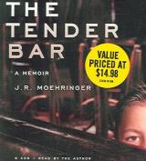 The Tender Bar: A Memoir [Audio]
