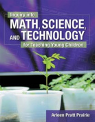 Inquiry into Maths, Science and Technology for Teaching Young Children