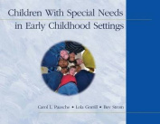 Children With Special Needs in Early Childhood Settings