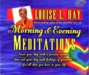 Morning and Evening Meditations [Audio]