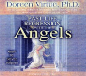 Past Life Regression with the Angels [Audio]