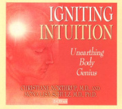 Igniting Intuition [Audio]