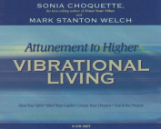 Attunement to Higher Living [Audio]