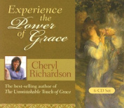 Experience the Power of Grace [Audio]
