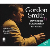 Developing Mediumship with Gordon Smith [Audio]