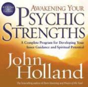 Awakening Your Psychic Strengths [Audio]
