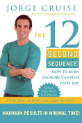 "The 12 Second Sequence 3-DVD ""Quick-Start"" Kit"