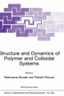 Structure and Dynamics of Polymer and Colloidal Systems (NATO Science Series C