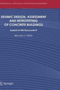 Seismic Design, Assessment and Retrofitting of Concrete Buildings
