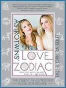 The Astrotwins' Love Zodiac