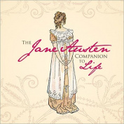 The Jane Austen Companion to Life